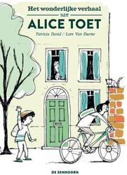 Het wonderlijke verhaal van Alice Toet David, Patricia