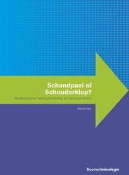 Schandpaal of Schouderklop? -handhaving door 'naming e haming' en 'naming e Vliek, Michael L.W.