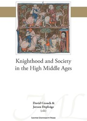 Knighthood and Society in the High Middl