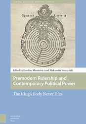 Premodern Rulership and Contemporary Pol -The King's Body Never Die