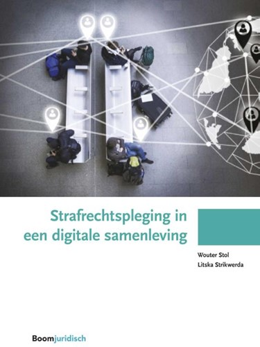 Strafrechtspleging in een digitale samen Stol, Wouter