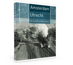Amsterdam- Utrecht -Van Rhijnspoor tot Randstadspo or Lansink, V.M.