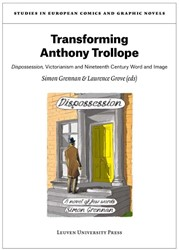 Transforming Anthony Trollope -dispossession, Victorianism an d nineteenth-century word and