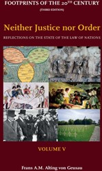Footprints of the 20th Century: Volume V -reflections on the State of th e Law of Nations Alting von Geusau, Frans