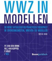 WWZ in modellen -de WWZ uitgelegd en praktisch toegepast in overeenkomsten, b