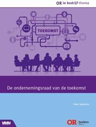 De ondernemingsraad van de toekomst Heijmann, Peter