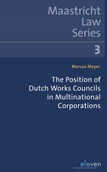 The Position of Dutch Works Councils in Meyer, Marcus