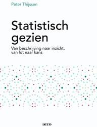 Statistisch gezien -van beschrijving naar inzicht, van lot naar kans Thijssen, Peter