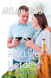 Mollige liefde - Dyslexie-uitgave -dyslexie-uitgave Bos, Milou