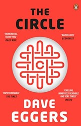 The Circle. Movie Tie-In Eggers, Dave