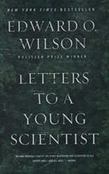 Letters to a Young Scientist Wilson, Edward Osborne