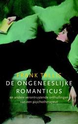 De ongeneeslijke romanticus -en andere verontrustende onthu llingen van een psychotherapeu Tallis, Frank