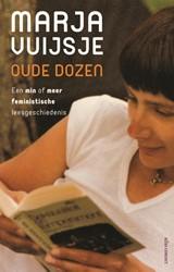Oude dozen -Een min of meer feministische leesgeschiedenis Vuijsje, Marja