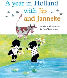 A Year in Holland with Jip and Janneke Schmidt, Annie M.G.