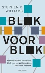 Blok voor blok -hoe blockchain de bouwstenen b iedt voor een gelijkwaardige, Williams, Stephen P.