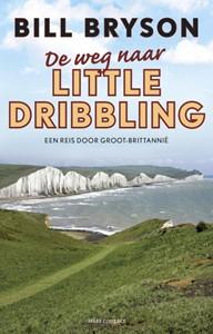 De weg naar Little Dribbling -een reis door Groot-Brittanni? ?