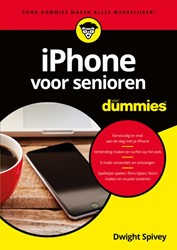 iPhone voor senioren voor Dummies Spivey, Dwight