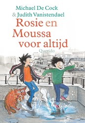 Rosie en Moussa voor altijd Cock, Michael de