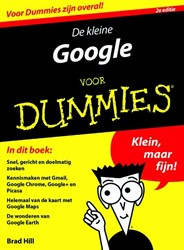 De kleine Google voor Dummies, 2e editie Hill, Brad