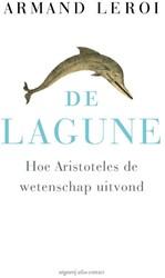 De lagune -hoe Aristoteles de wetenschap uitvond Leroi, Armand