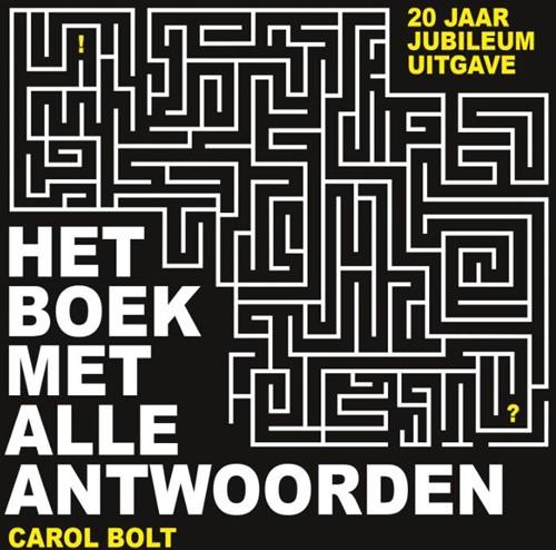 Het boek met alle antwoorden Bolt, Carol