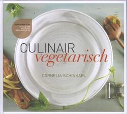Culinair vegetarisch -heerlijk gevarieerd creatief Schinharl, Cornelia