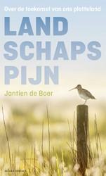 Landschapspijn -over de toekomst van ons platt eland Boer, Jantien de