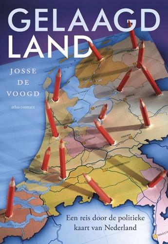 Gelaagd land -een reis door de politieke kaa rt van Nederland Voogd, Josse de