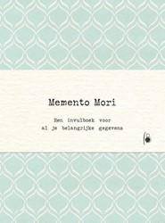 Memento Mori -Een invulboek voor al je belan grijke gegevens