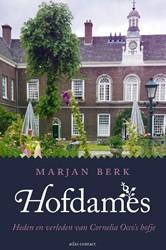 Hofdames -verhalen over het Occohofje Berk, Marjan