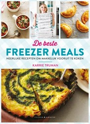 De beste Freezer Meals -Heerlijke recepten om makkelij k vooruit te koken Truman, Karrie