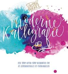 Kirsten Burke's Moderne Kalligrafie -Een stap-voor-stap werkboek om je handletterskills te ontwik Burke, Kirsten