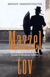 Mazzel tov -een werkstudente en een Joods- j een Orthodox-joodse familie Vanderstraeten, Margot