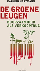 Groene leugens -Duurzaamheid als verkooptruc Hartmann, Kathrin