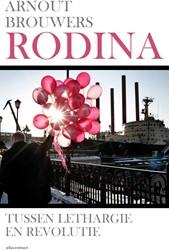 Rodina -tussen lethargie en revolutie Brouwers, Arnout