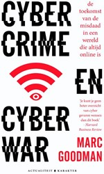 Cybercrime en cyberwar -de toekomst van de misdaad in een wereld die altijd online i Goodman, Marc