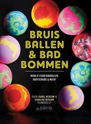Bruisballen & Badbommen -Maak je eigen badballen, bodys crubs & meer Bercaw, Isabel