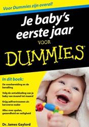 Je baby's eerste jaar voor Dummies, Gaylord, James