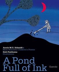A pond full of ink Schmidt, Annie M.G.