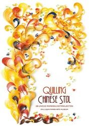 Quilling Chinese Stijl -28 unieke papierkunstprojecten Zhu Liqun Paper Arts Museum