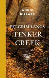 Pelgrim langs Tinker Creek Dillard, Annie