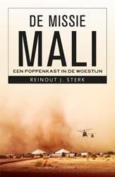 De missie Mali -Een poppenkast in de woestijn Sterk, Reinout J.