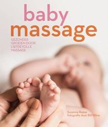 Babymassage -gezonder groeien door liefdevo lle massage Reese, Suzanne