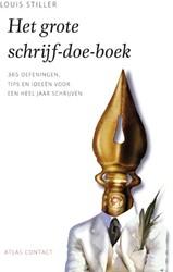 Het Grote Schrijf-Doe-Boek -Honderden oefeningen, techniek en en tips Stiller, Louis
