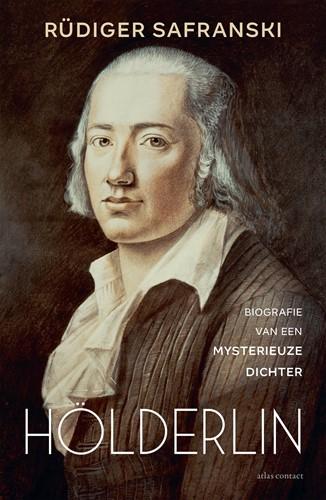Holderlin -Biografie van een mysterieuze dichter Safranski, Rudiger
