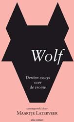 Wolf -dertien essays over 'de v Laterveer, Maartje