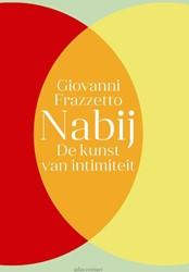 Nabij -de kunst van intimiteit Frazzetto, Giovanni