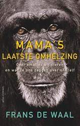 Mama's laatste omhelzing -over emoties bij dieren en wat ze ons zeggen over onszelf Waal, Frans de