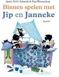 Binnen spelen met Jip en Janneke Schmidt, Annie M.G.