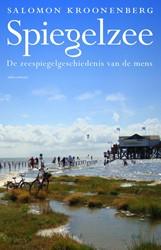 Spiegelzee -de zeespiegelgeschiedenis van de mens Kroonenberg, Salomon